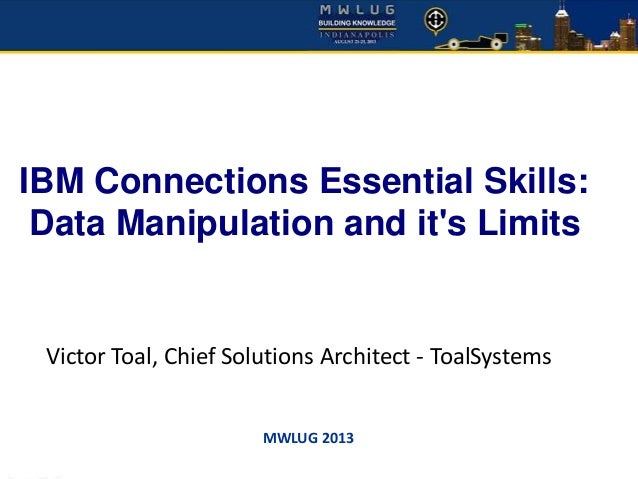 MWLug 2013 - IBM Connections Basic Skills