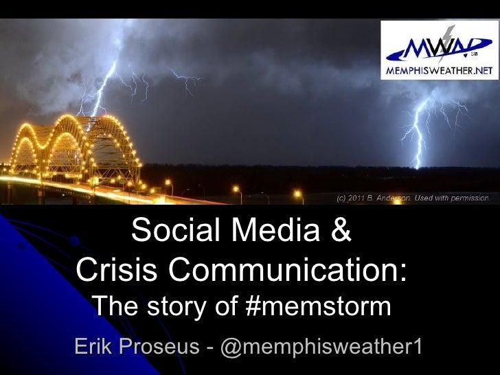 Social Media & Crisis Communications: the story of #memstorm