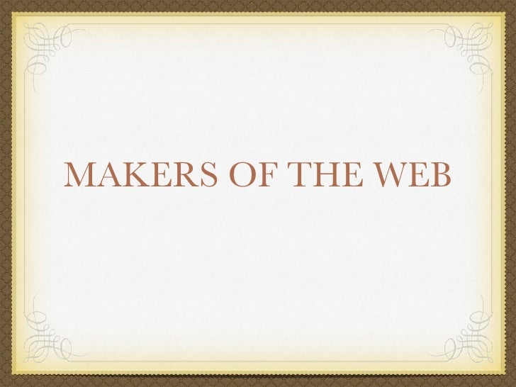Makers of the Web