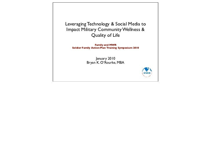 Leveraging Technology & Social Media to Impact Military Community Wellness & Quality of Life