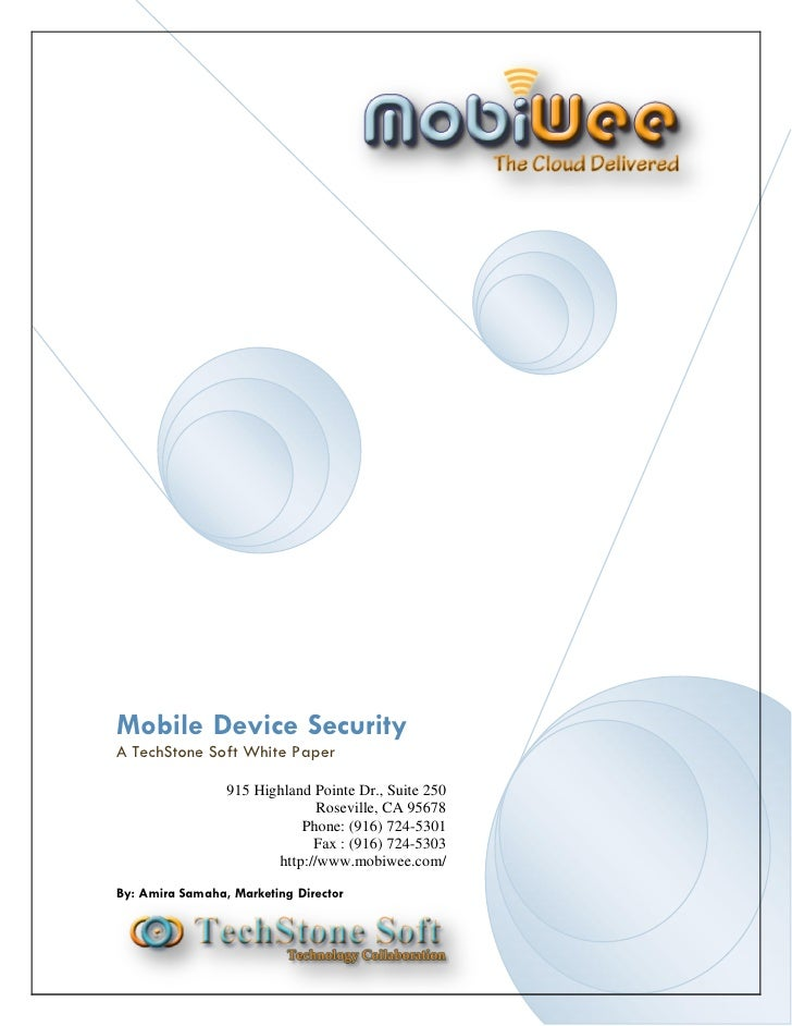 Mobile Device Security A TechStone Soft White Paper                   915 Highland Pointe Dr., Suite 250                  ...