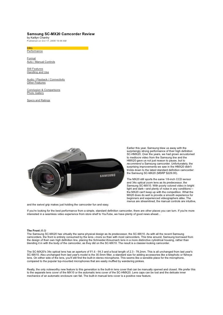 Samsung SC-MX20 Camcorder Review by Kaitlyn Chantry Published on Oct 17, 2008 10:00 AM   Intro Performance  Format Auto / ...