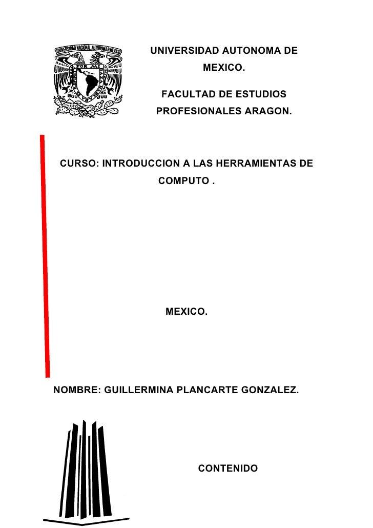 UNIVERSIDAD AUTONOMA DE                         MEXICO.                   FACULTAD DE ESTUDIOS                 PROFESIONAL...