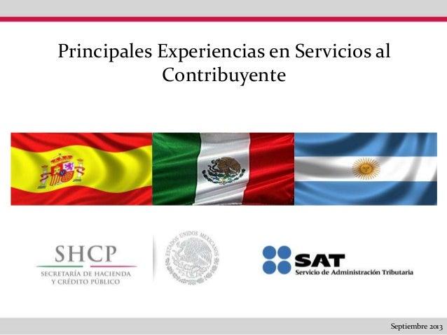 Principales Experiencias en Servicios al Contribuyente  Septiembre 2013