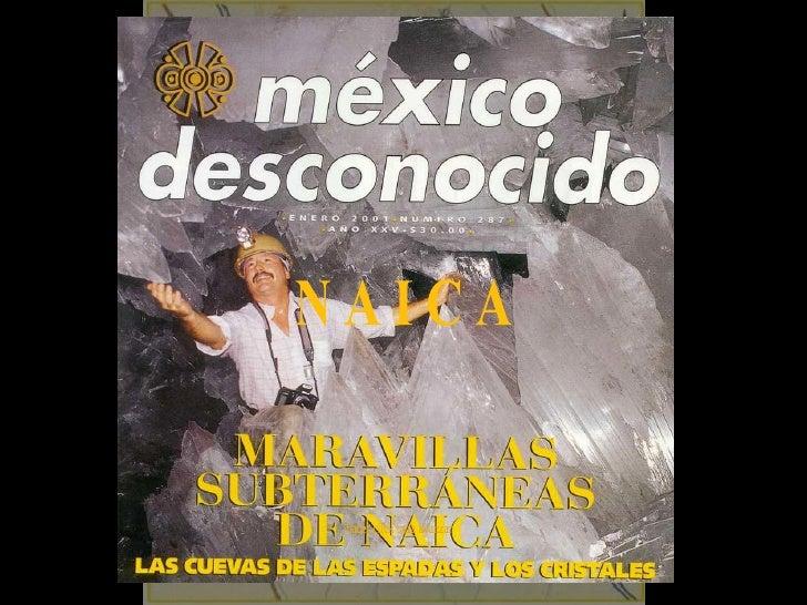 Naica, la cueva de las espadas y cristales gigantes, México (por: carlitosrangel) - Mexico