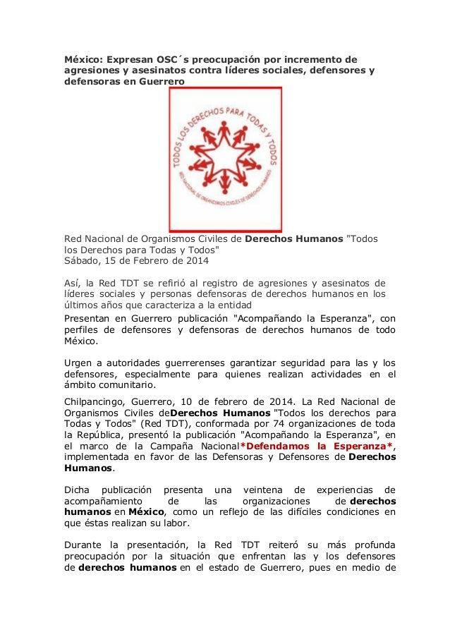 México: Expresan OSC´s preocupación por incremento de agresiones y asesinatos contra líderes sociales, defensores y defens...