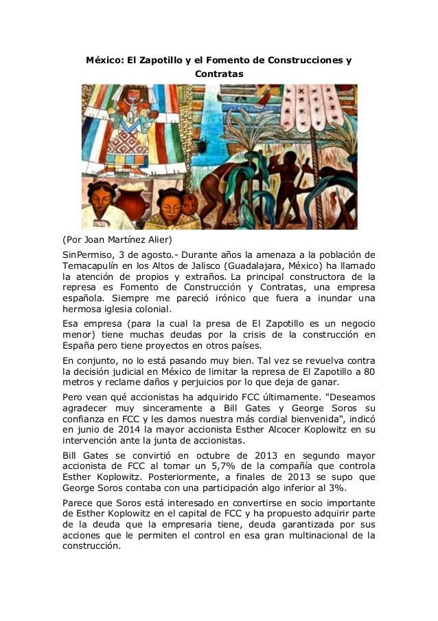 México: El Zapotillo y el Fomento de Construcciones y Contratas (Por Joan Martínez Alier) SinPermiso, 3 de agosto.- Durant...