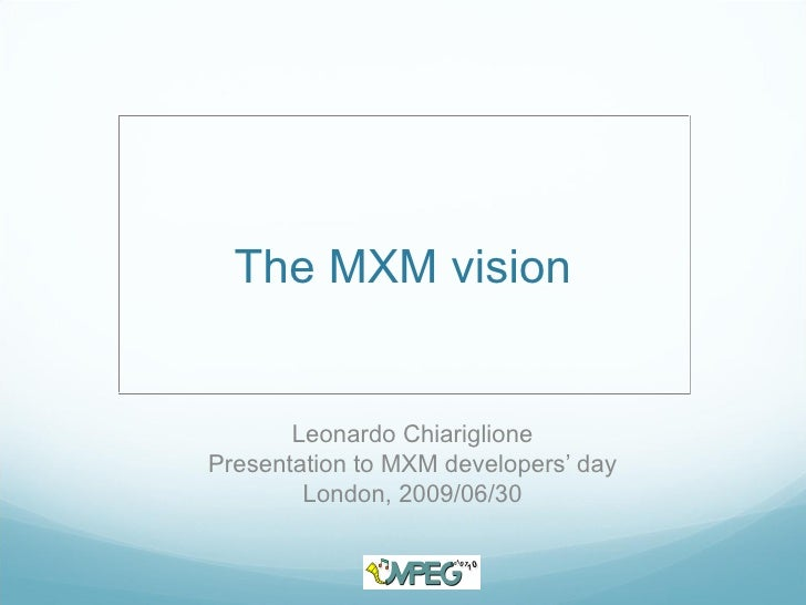 The MPEG Extensible Middleware Vision