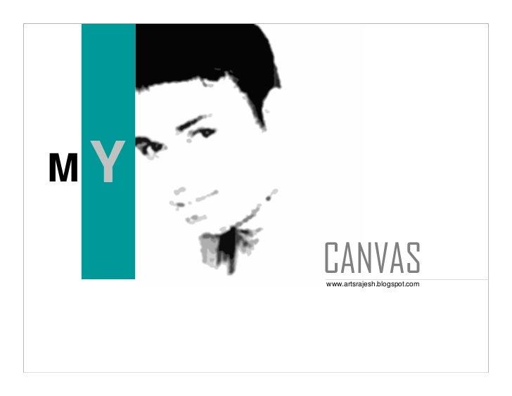 MY       CANVAS      www.artsrajesh.blogspot.com