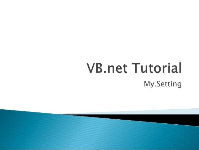 My.setting tutorial