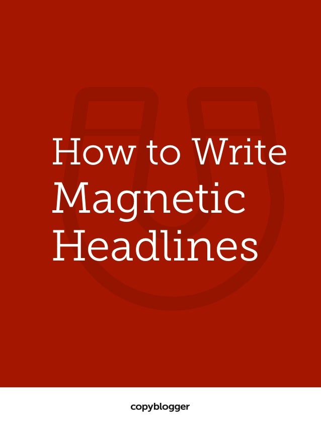 How to write magnetic headlines?