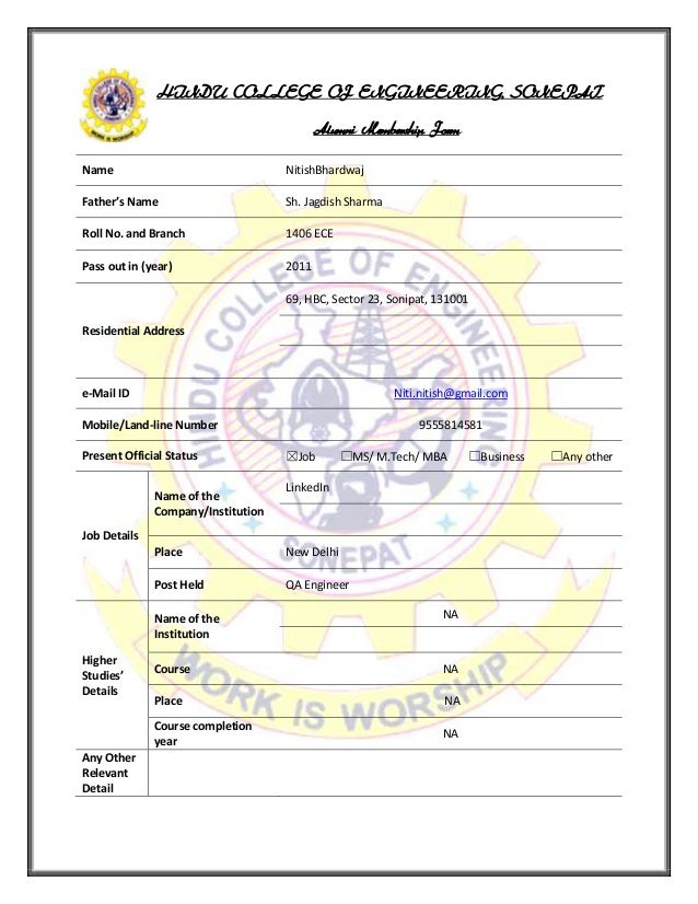 HINDU COLLEGE OF ENGINEERING, SONEPAT Alumni Membership Form Name NitishBhardwaj Father's Name Sh. Jagdish Sharma Roll No....