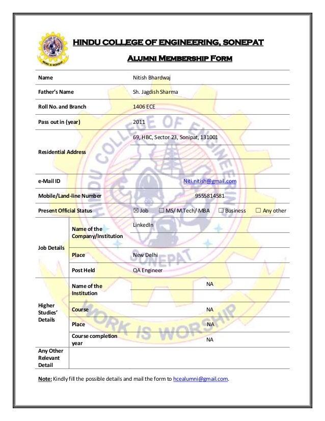 HINDU COLLEGE OF ENGINEERING, SONEPAT Alumni Membership Form Name Nitish Bhardwaj Father's Name Sh. Jagdish Sharma Roll No...