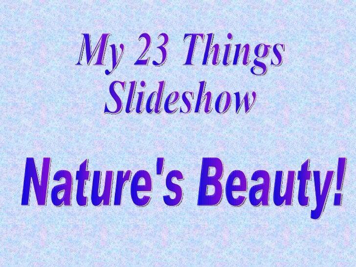 My 23 Things Slideshow