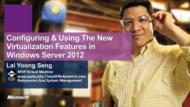 MVP Virtual Machinewww.ms4u.info   laiys@Redynamics.comRedynamics Asia System Management