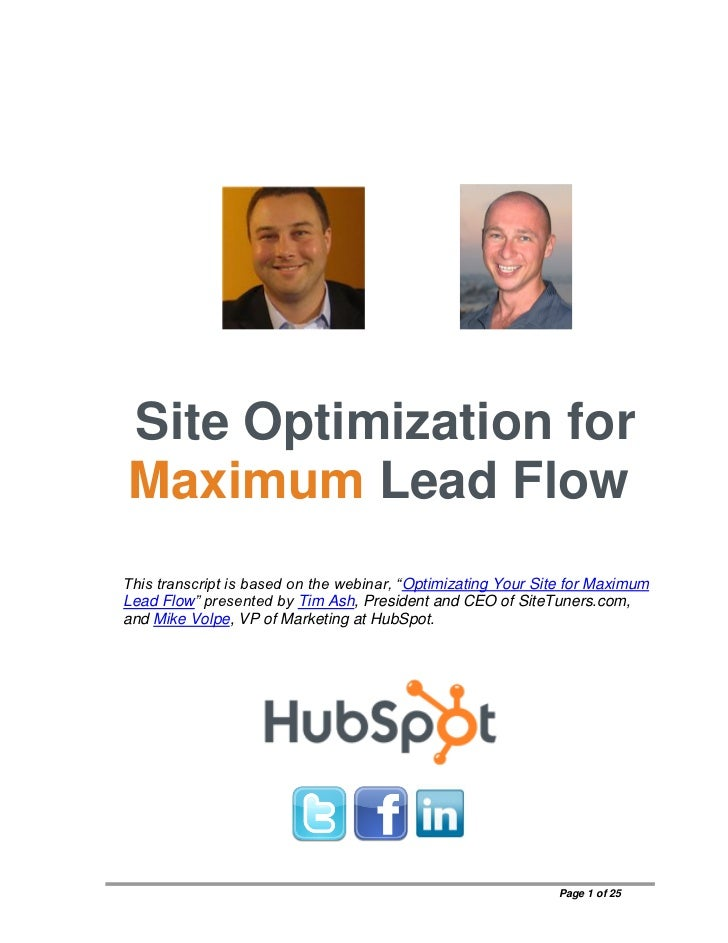 "Site Optimization forMaximum Lead FlowThis transcript is based on the webinar, ""Optimizating Your Site for MaximumLead Flo..."