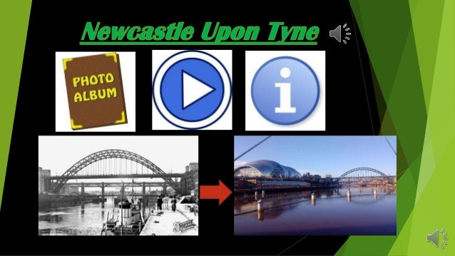 my fabb's presentation about new castle upon tyne