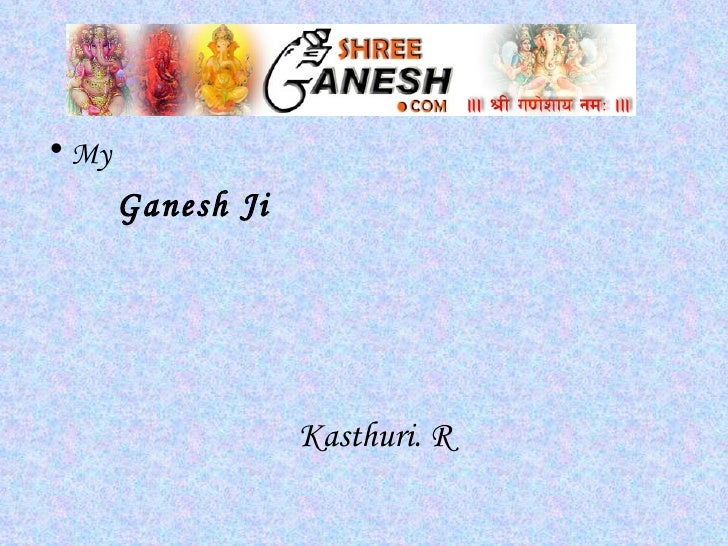 My Ganesh