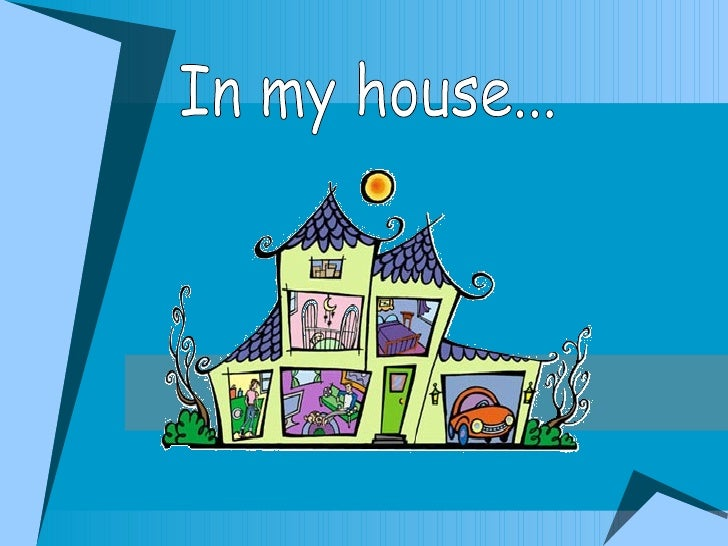 My house-power point