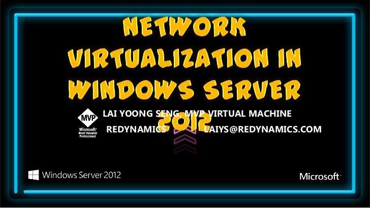 Network Virtualization in Windows Server 2012