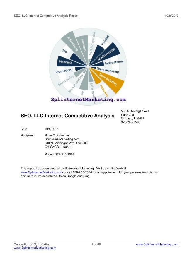 SEO, LLC Internet Competitive Analysis Report  10/8/2013  SEO, LLC Internet Competitive Analysis Date:  10/8/2013  Recipie...