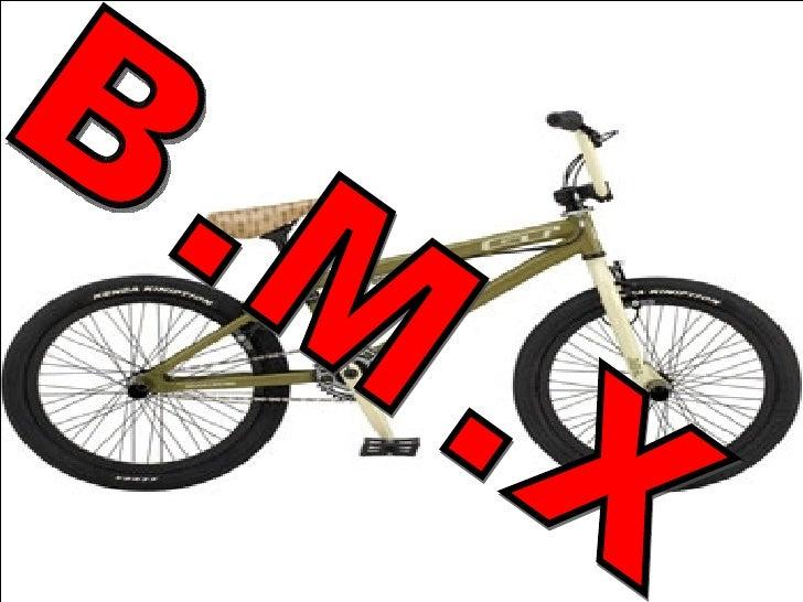 B.M.X