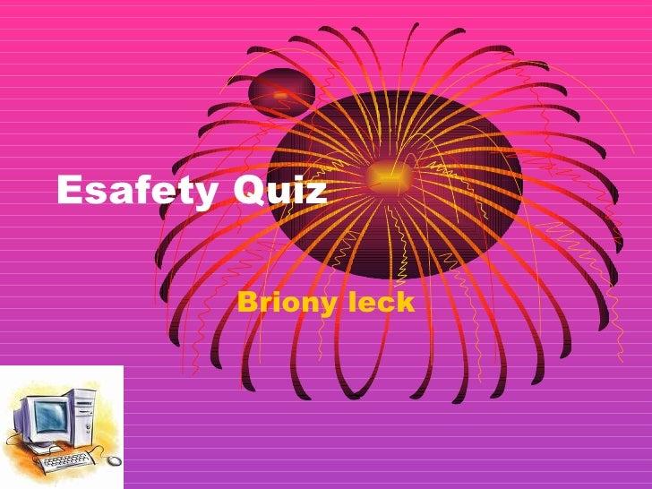Esafety Quiz Briony leck