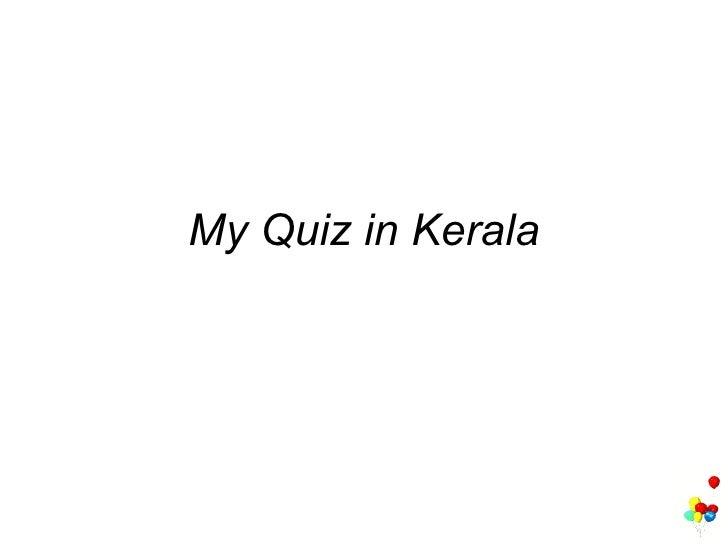 My Quiz in Kerala