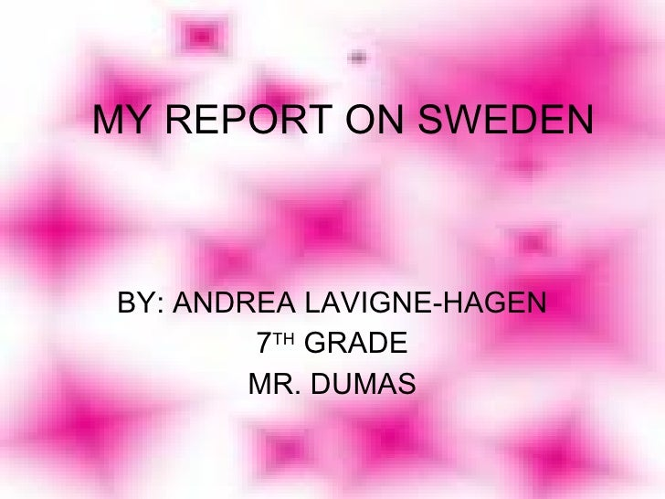 My Report On Sweden