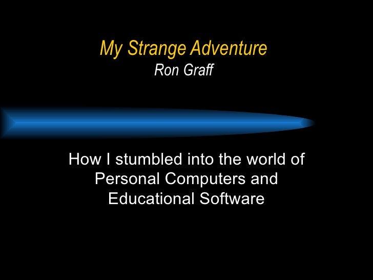 My Strange Adventure+Notes