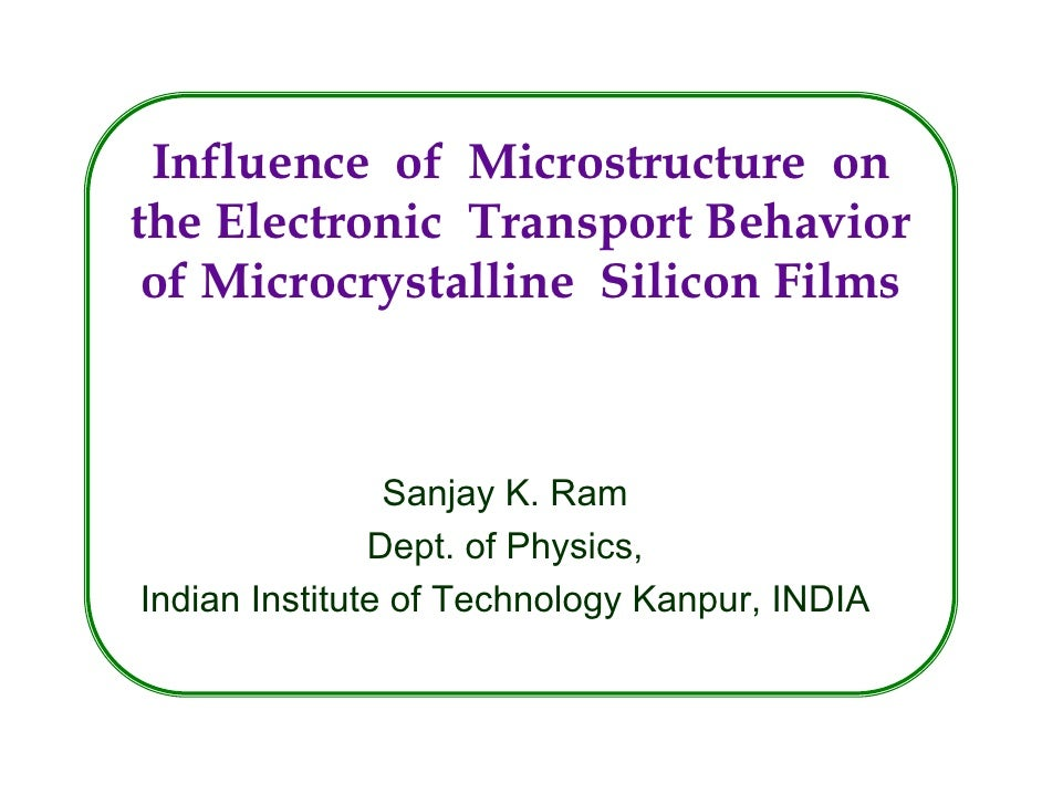 My Thesis: Influence of Microstructure on the Electronic Transport Behavior of Microcrystalline Silicon Films
