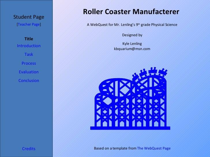 My WebQuest: Roller Coaster Manufacturer
