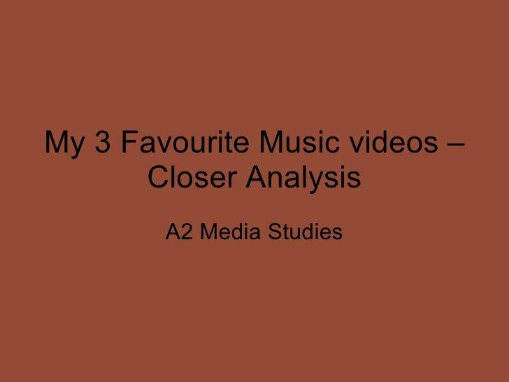 My 3 music videos analysis