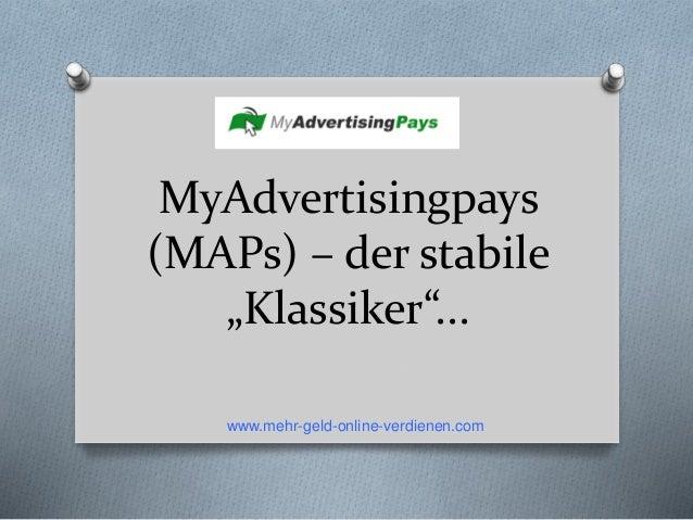 """MyAdvertisingpays (MAPs) – der stabile """"Klassiker""""... www.mehr-geld-online-verdienen.com"""