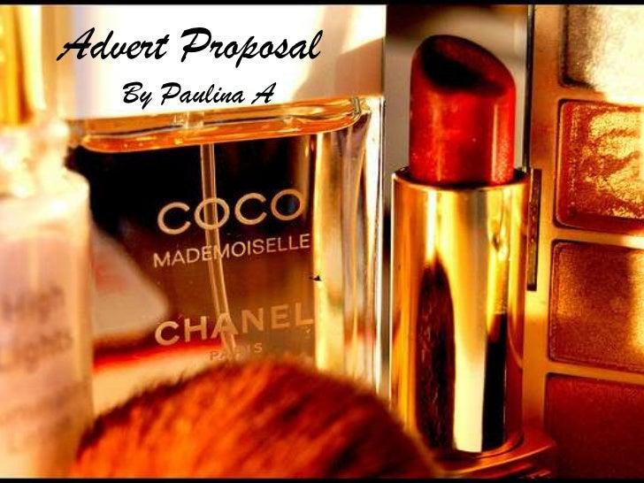 Advert Proposal   By Paulina A