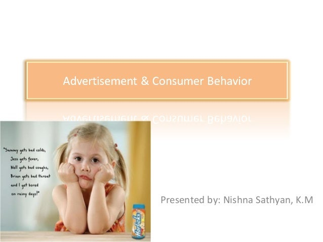 advertiser makes       Presented by: Nishna Sathyan, K.M