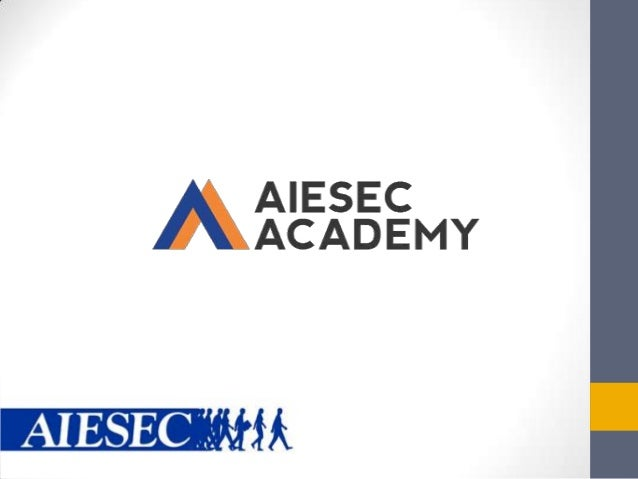 AIESEC Academy | MyAiesec: How to Manage the Platform
