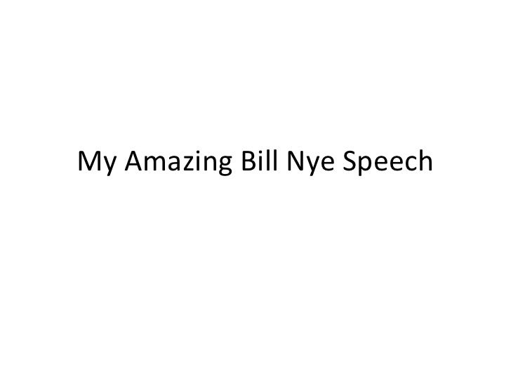 My Amazing Bill Nye Speech