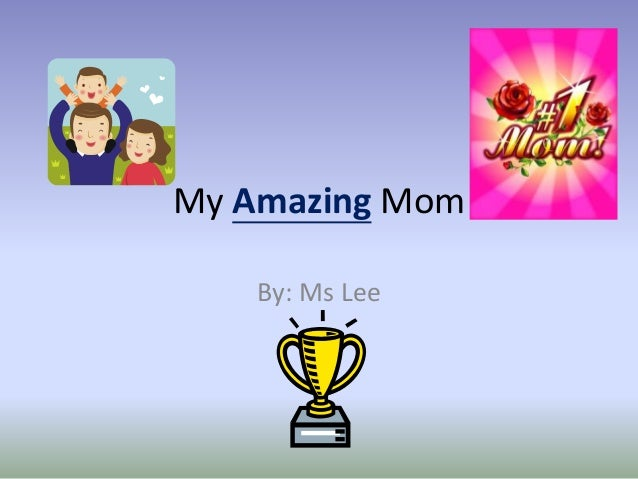 """My Amazing Mom"" basic paragraph using transition words (Gr.3)"