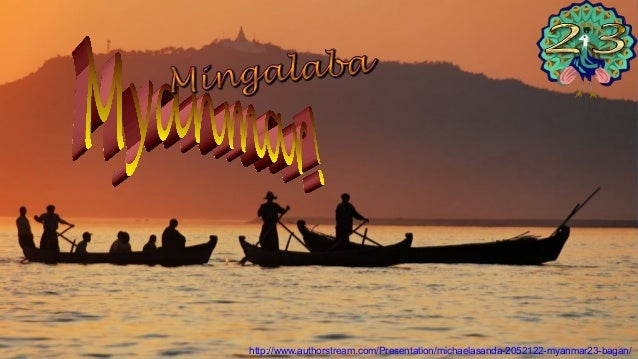 http://www.authorstream.com/Presentation/michaelasanda-2052122-myanmar23-bagan/
