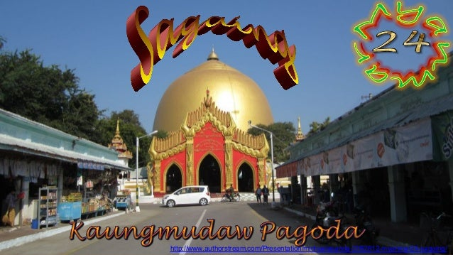 Sagaing Kaungmudaw Pagoda