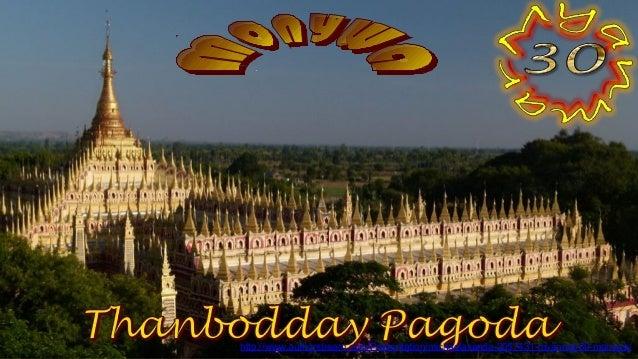 Monywa, Thanbodday Pagoda1