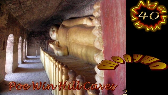 Po Win Taung is a Buddhist cave complex, located on the western bank of the Chindwin River, approximately 25 kilometers we...