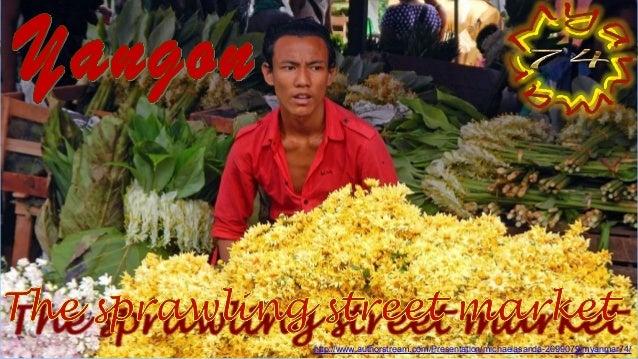 Yangon, The sprawling street market