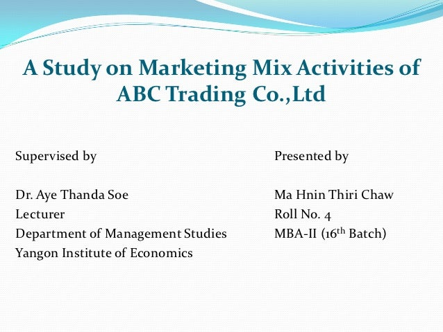 Myanmar pharmaceutical market and marketing mix activities of trading company