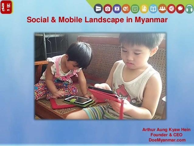 Mobile Monday (June 2014) - Doe Myanmar - Myanmar's Social Landscape
