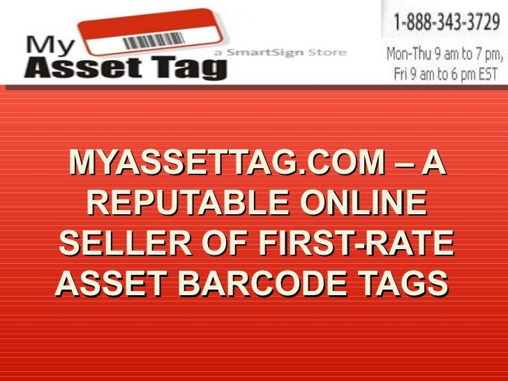 MyAssetTag.com – A Reputable Online Seller Of First-Rate Asset Barcode Tags