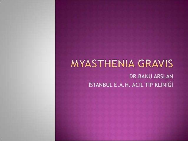 Myasthenia gravis türkçe