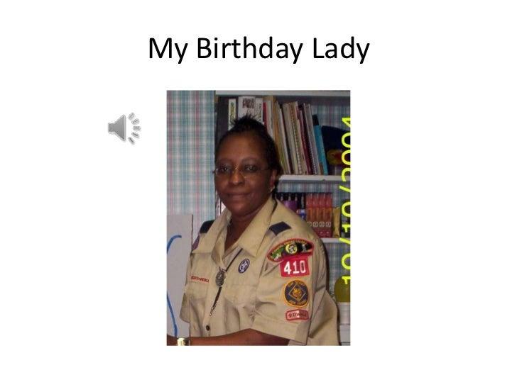 My Birthday Lady<br />