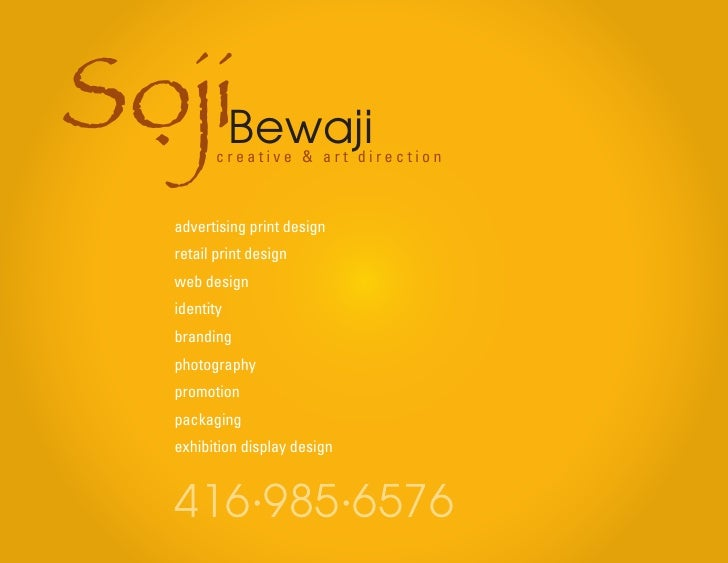 SojiBewaji  .       creative & art direction       advertising print design    retail print design    web design    identi...
